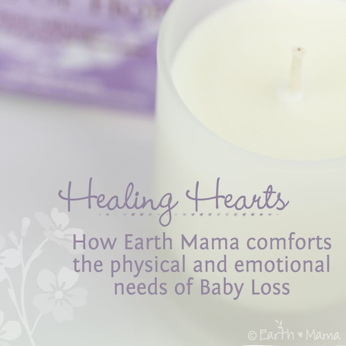 Healing Hearts – How Earth Mama Comforts the Physical and Emotional Needs of Baby Loss
